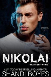 Nikolai: What's Left Of Me