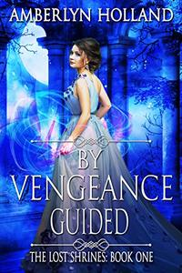 By Vengeance Guided