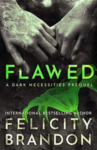 Flawed: (A Psychological Dark Romance)