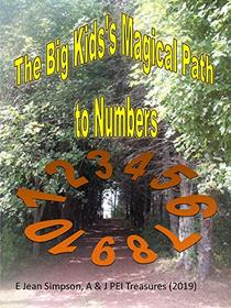 The Big Kid's Magical Path to Numbers