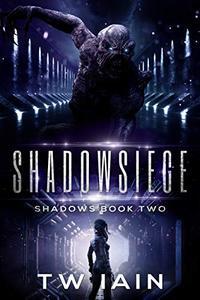 Shadowsiege: Shadows Book Two