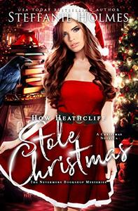 How Heathcliff Stole Christmas: A Nevermore Bookshop Mysteries novella