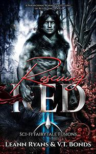 Rescuing Red: A Paranormal Romance retelling of Red Riding Hood