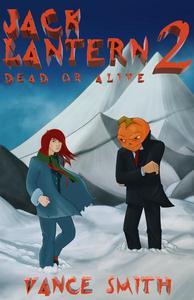 Jack Lantern: Dead or Alive