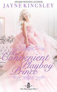 Her Convenient Playboy Prince (The Stenish Royals Book 2): Sweet Royal Romance
