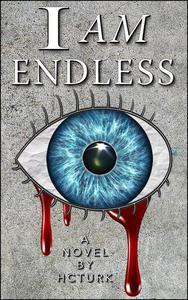 I Am Endless