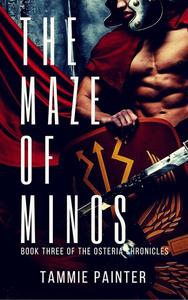 The Maze of Minos: Book Three of the Osteria Chronicles