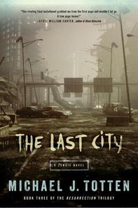 The Last City: A Zombie Novel
