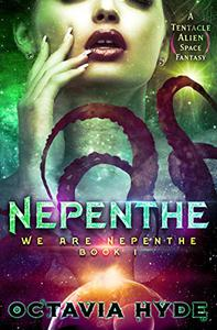 Nepenthe: A Tentacle Alien Space Fantasy