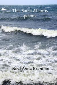 This Same Atlantis: Poems