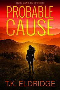 Probable Cause - A Forge County Mystery Thriller