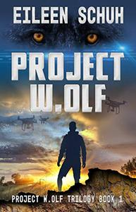 Project W.Olf: Project W.Olf Trilogy Book 1
