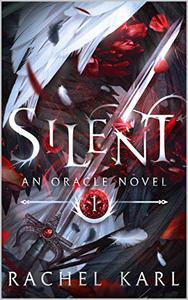 Silent: An Oracle Novel