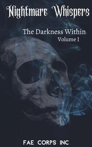 Nightmare Whispers: The Darkness Within