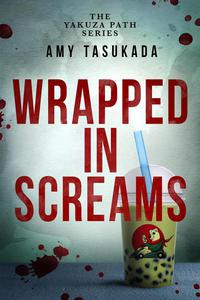 The Yakuza Path: Wrapped in Screams