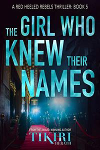 The Girl Who Knew Their Names: A gripping crime thriller