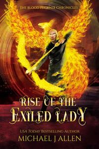 Rise of the Exiled Lady