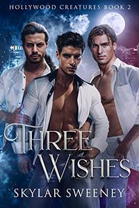 Three Wishes: M/M/M Paranormal Romance