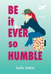 Be It Ever So Humble