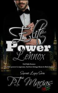 Elite Power:Lennox, Supreme Legacy Series Book 3
