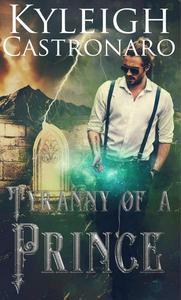Tyranny of a Prince