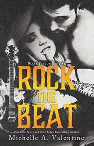 Rock the Beat (Black Falcon Book 3)