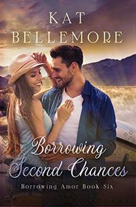 Borrowing Second Chances: A Sweet Romance