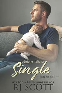 Single (edizione italiana) (Papà Single Vol. 1)