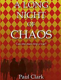 A Long Night of Chaos: A post-Soviet political thriller