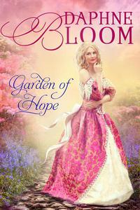 Garden of Hope: A Sweet and Clean Regency Romance