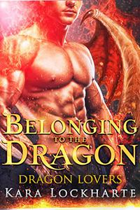 Belonging to the Dragon: Lick of Fire