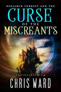 Benjamin Forrest and the Curse of the Miscreants