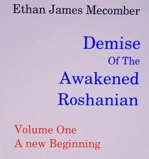 Demise Of The Awakened Roshanian