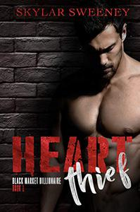 Heart Thief: A Dark Romantic Suspense