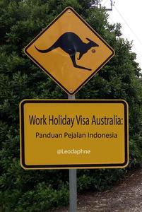 Work & Holiday Visa Australia: Panduan Pejalan Indonesia