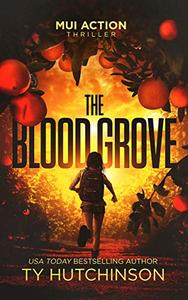 The Blood Grove