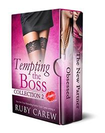 Tempting the Boss, Collection 2: An Erotic Office Story