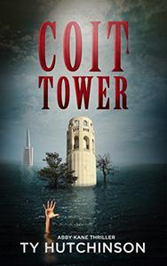 Coit Tower: CC Trilogy Book 3