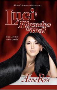 Luci: Rhoades to Hell