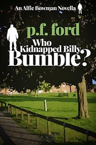 Who Kidnapped Billy Bumble?