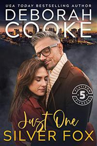 Just One Silver Fox: A Contemporary Romance