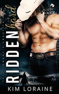 Ridden Hard: A Surprise Baby Romance