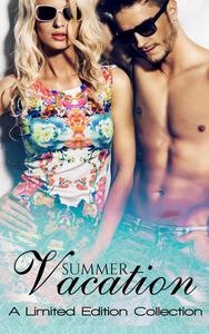 Summer Vacation: A Limited Edition Collection
