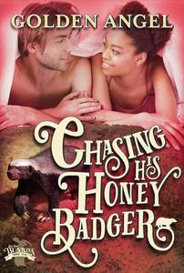 Chasing His Honey Badger