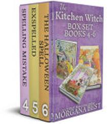 The Kitchen Witch Box Set Books 4-6: Cozy Mysteries