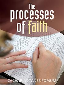 The Processes of Faith