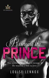 Possessing The Prince: An African Royal Romance