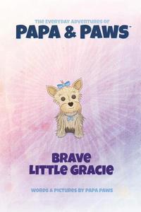 Brave Little Gracie