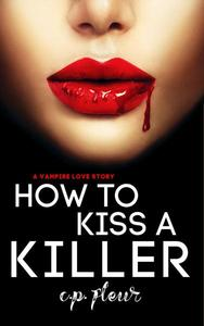 How to Kiss a Killer