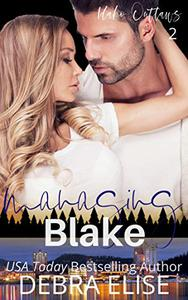 MANAGING BLAKE: A Love Over 30 Steamy Novel
